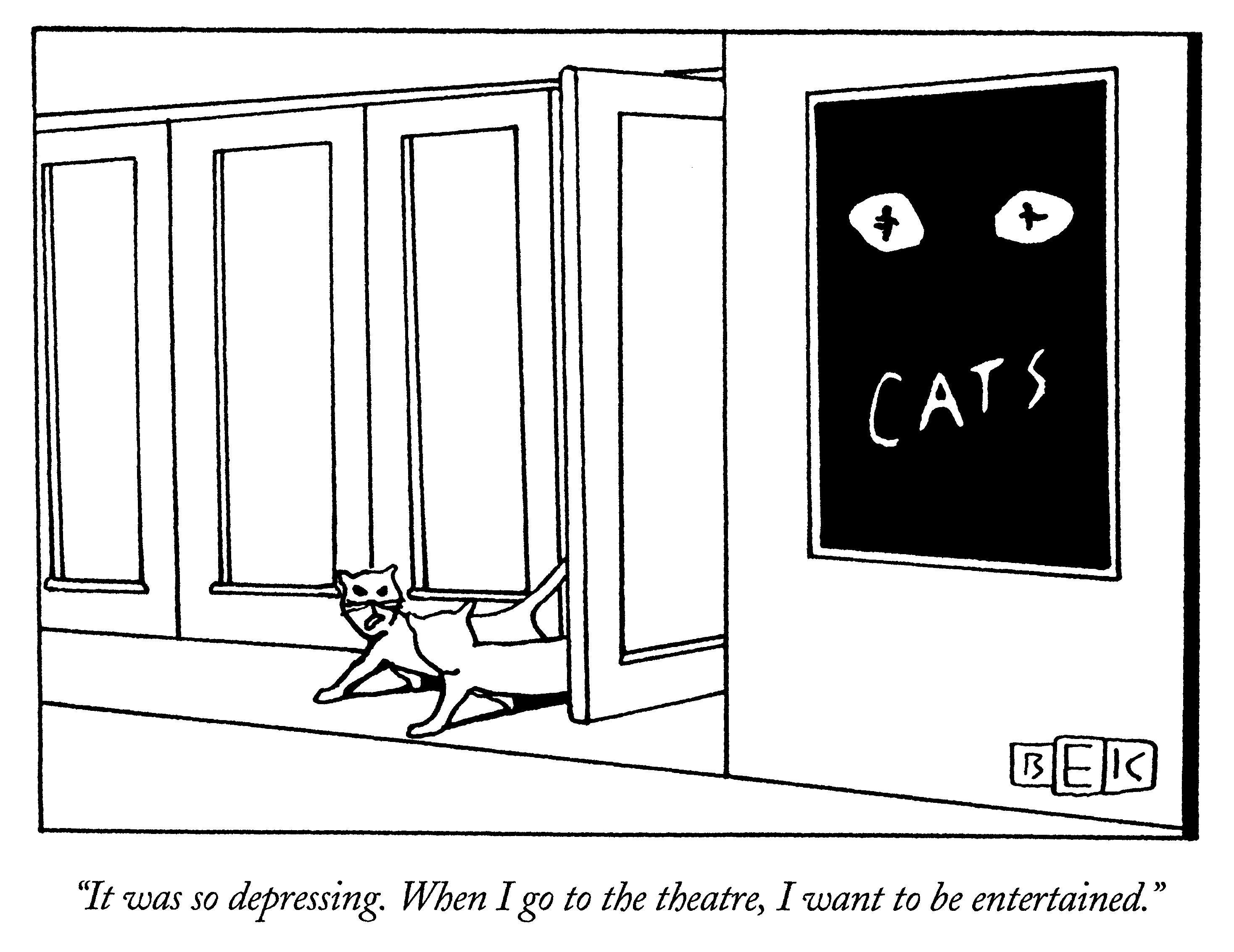 """""""It was so depressing. When I go to the theatre, I want to be entertained."""""""